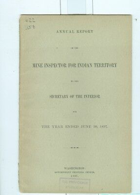 1897 Report of MIne Inspector for Indian Territory
