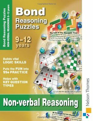 Bond Reasoning Puzzles Non-Verbal Reasoning 9-12 years,Lynn Adams