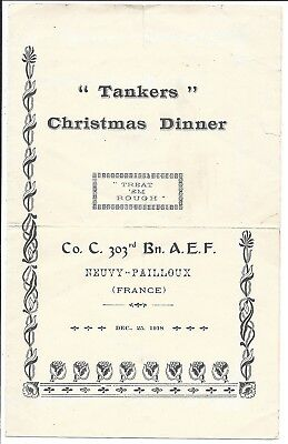 """Menu, """"Tankers"""" 1918 Xmas Dinner, Co. C. 303rd Bn. A.E.F., France with Roster)"""