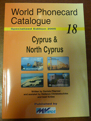 Telecarte Phonecard Catalogue Cyprus & North Cyprus Parution 2005 64 Pages