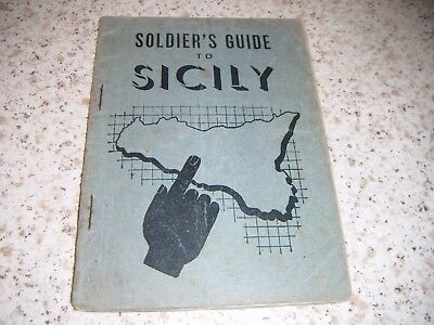 Soldier's Guide To Sicily: (invasion of Sicily) 1943