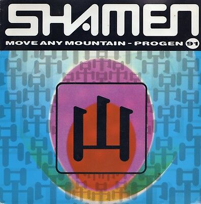 "THE SHAMEN - MOVE ANY MOUNTAIN - PS  - 90's - 7"" VINYL"