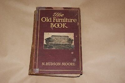 N. Hudson Moore  The old Furniture Book - 1903 - Frederick Stokes Company