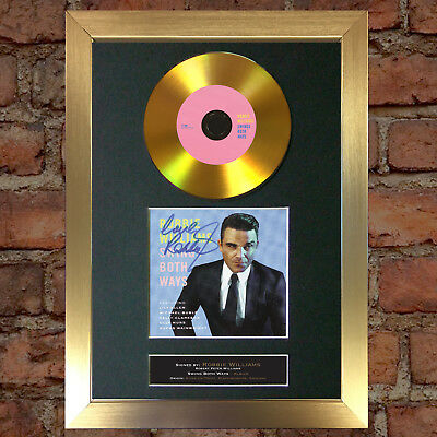 GOLD DISC ROBBIE WILLIAMS Swings Both Way Signed Autograph Mounted Repro A4 #121