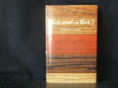 Vintage: What Wood Is That? A Manual Of Wood Identification H.l. Edlin, Hc/dj!!!