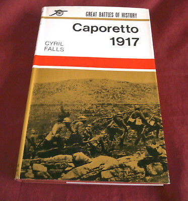 CAPORETTO 1917. Cyril Falls. 1966. Fully Illustrated.