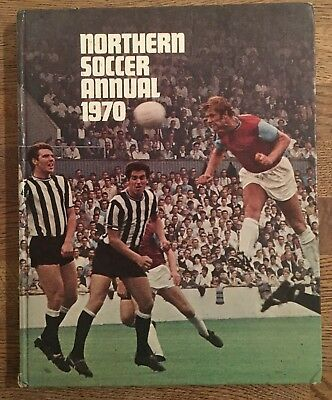 Northern Soccer Annual 1970 -  Football Book - England's Finest from the North