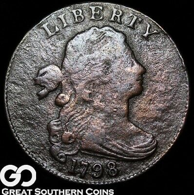 1798 Large Cent, Draped Bust, Scarce Early Copper, Nice Coin!