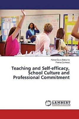 Teaching and Self-efficacy, School Culture and Professional Commitment Kors ...