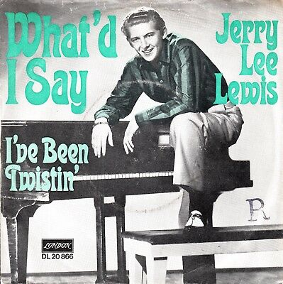 """7""""-  Jerry Lee Lewis =  What'd I Say  /  I've Been Twistin'"""