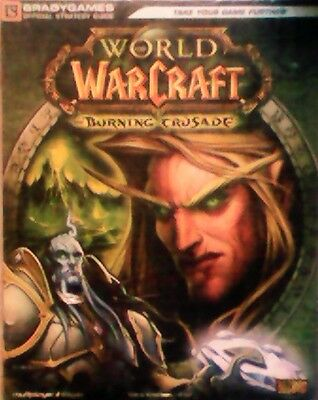 Guida Strategica Ufficiale- WORLD OF WARCRAFT- BURNING CRUSADE (lingua italiana)