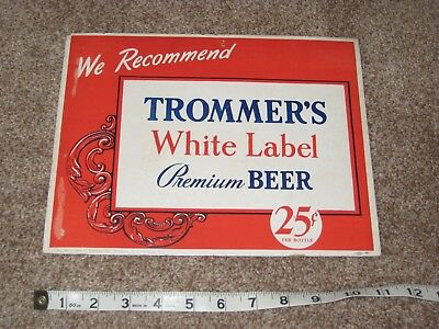Vintage Trommers White Label Beer Ad Old Cardboard Bar Advertisement Brooklyn NY