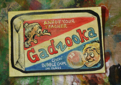 Wacky Packages PSC Painted Sketch Card Original Art 1/1 GADZOOKA