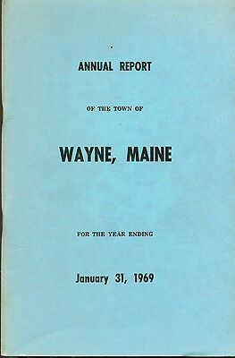 1969 ANNUAL REPORT of the Town of Wayne, Maine