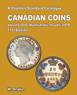 NEW 2018 CHARLTON CANADIAN COINS, VOL.1 NUMISMATIC ISSUES, 71st Ed. *IN STOCK*