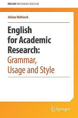 English for Academic Research: Grammar, Usage and Style, Adrian Wallwork