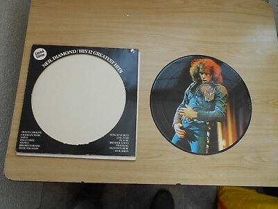 Neil Diamond=His 12 Greatest Hits (American Picture Disc L.p.)  Ex+