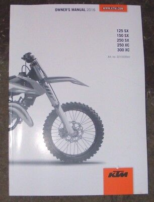 Ktm 125 - 150 - 250 Sx / 250 - 300 Xc  Owners Manual  2016