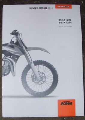 Ktm 85 Sx 19/16  -  85 Sx 17/14  Owners Manual  2016  (All Models Listed)