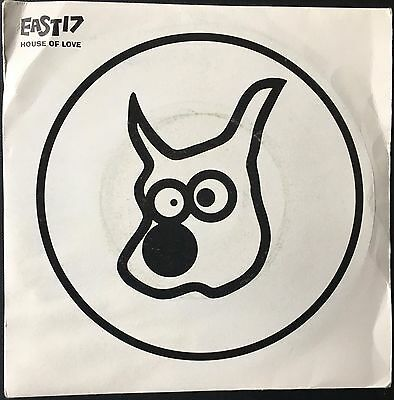 EAST 17 - HOUSE OF LOVE (pedigree mix)  b/w  HOUSE OF LOVE (the expedient demo)