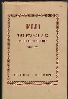 Book - Fiji Stamps and Postal History 1870-75 by Rodger and Duberal