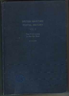 Book - British Maritime Postal History Vol 2 P&O to Far East by Kirk