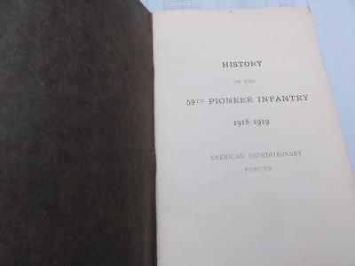 Wwi History Of The 59Th Pioneer Infantry American Expeditionary Forces