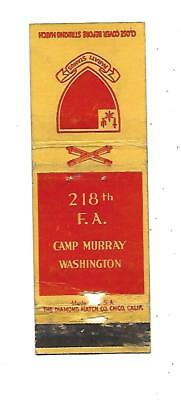 218th F.A.   Matchcover  Camp Murray, Washington    Field Artillery