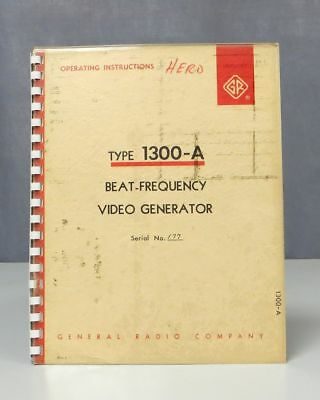 General Radio Type 1300-A Beat-Frequency Video Generator Operating Instructions