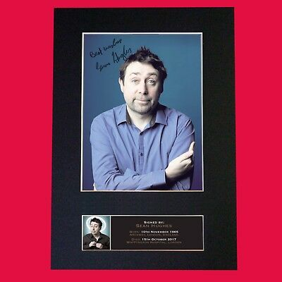 SEAN HUGHES Comedian Autograph Mounted Signed Photo RE-PRINT Print A4 #688