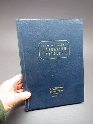 1949 Aviation Operations Special Study of Operation Vittles -The Berlin Airlift