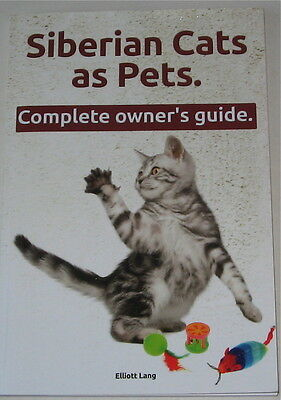 Siberian Cats As Pets  Complete Owner's Guide