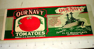 c1930s OUR NAVY TOMATOES Paper Can Label H D Booker Lottsburg VA NR