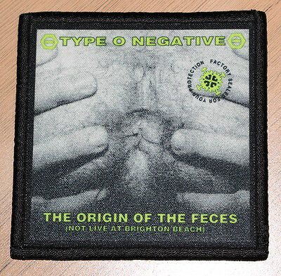 "TYPE O NEGATIVE ""THE ORIGIN OF THE FECES"" silk screen PATCH (uncensored)"