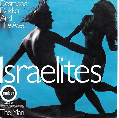"7""-  Desmond Dekker And The Aces = Israelites  / The Man"