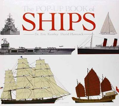 The Pop-Up Book of Ships by David Hawcock and Eric Kentley (2011, Hardcover)