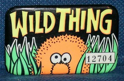 MB225 Vtg Old Wild Thing Pin PinBack Button w/ Serial #