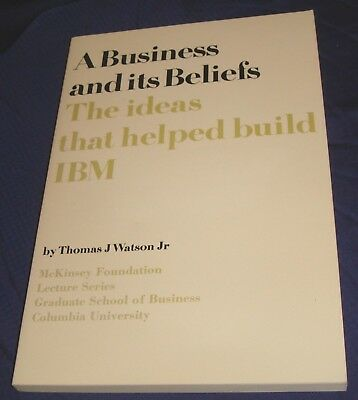 MB361 A Business & Its Beliefs The Ideas That Help Build IBM Thomas J. Watson PB