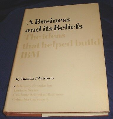 MB362 A Business & Its Beliefs The Ideas That Help Build IBM Thomas J. Watson HC