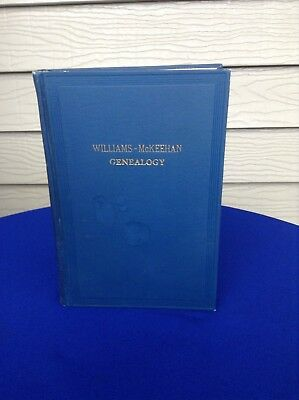 Williams Mckeehan & Allied Families Genealogy Chester Cumberland County PA 1928
