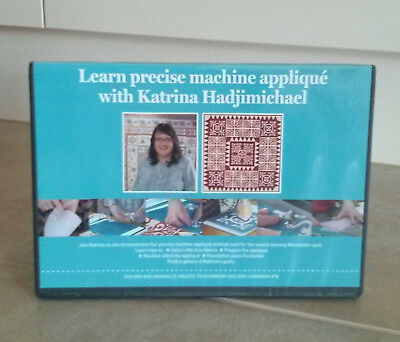 LEARN PRECISE MACHINE APPLIQUE with KATRINA HADJIMICHAEL DVD ~ NEW