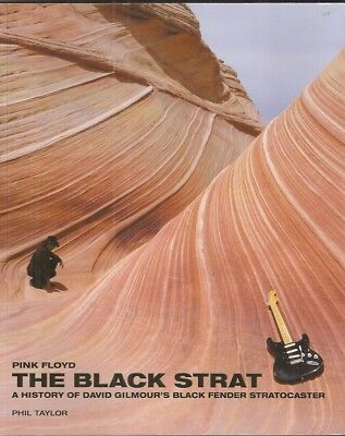 Pink Floyd 'The Black Strat' Hardcover Book. David Gilmour's Stratocaster