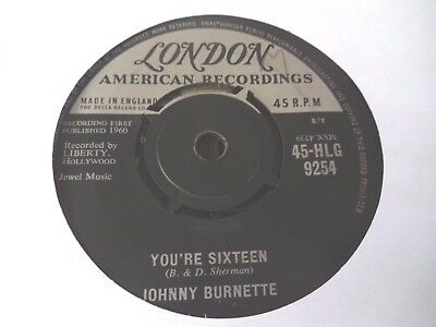 """Johnny Burnette - You're Sixteen  7""""  60  G  (Plays Great)"""