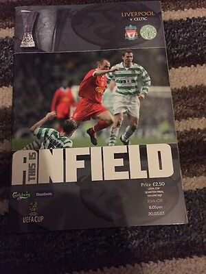 Liverpool V Celtic  20th March 2003 UEFA Cup