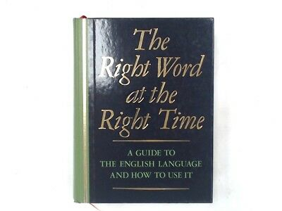 Readers Digest THE RIGHT WORD AT THE RIGHT TIME Hardback Book c1985 - C82