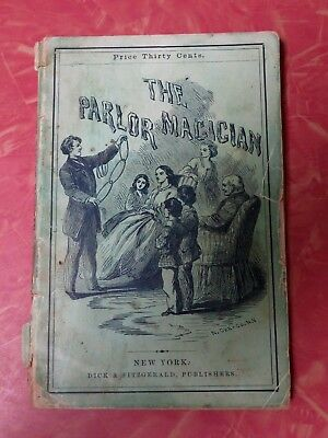 First Edition - 1863 The Parlor Magician or 100 Tricks for the Drawing Room