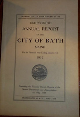 1932 ANNUAL REPORT of the City of Bath, Maine (84th)