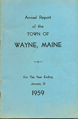 1959 ANNUAL REPORT of the Town of Wayne, Maine