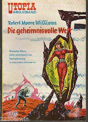 UTOPIA GROSSBAND 143 / Robert Moore Williams / (1956-1963 PABEL Verlag)