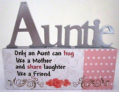"""auntie..only An Aunt Can Hug Like A Mother & Share Laughter Like A Friend"" Sign"